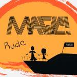 Rude – Magic! 和訳と紹介