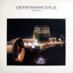 Just the Two of Us – Grover Washington Jr 和訳と紹介