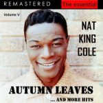 Autum Leaves (枯葉) – Nat King Cole 和訳と紹介